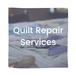 Quilt Repair Services